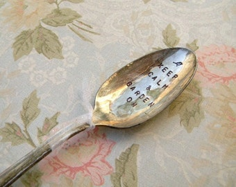 Keep Calm And Garden On. Vintage Silver Plate Spoon Marker