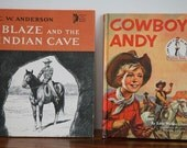 Vintage Western Books- Cowboy Andy PLUS Blaze and The Indian Cave-Reserved for melsmonkeys
