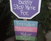 Easter Bunny Stop Here Personalized Garden Stake
