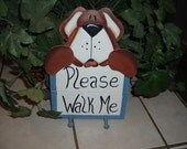 Please Walk Me dog leash holder