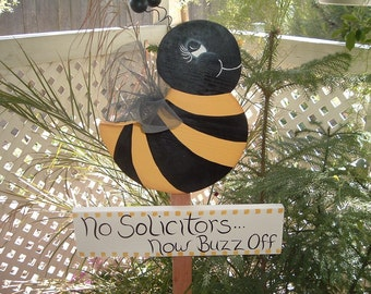 No solicitors bumble bee garden stake  Now buzz off