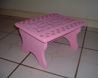 Childs Step stool  This little stool of mine I use it all the time to reach things that I couldn't and lots of things I shouldn't