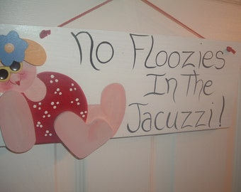 No Floozies In The Jacuzzi