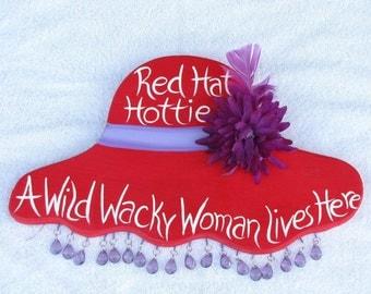 Red Hat Hottie A Wild Wacky Woman Lives Here Door Wall Hanging