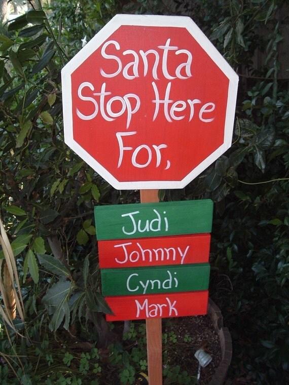 Santa Stop Here personalized yard stake