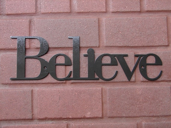 Believe Inspirational WALL PLAQUE Metal Art Decor Home  Words
