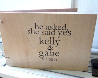 "Wedding Guest book / Album / Notebook (9"" x 6"") - Wood Guestbook - He asked she said yes - Custom Names and Date"