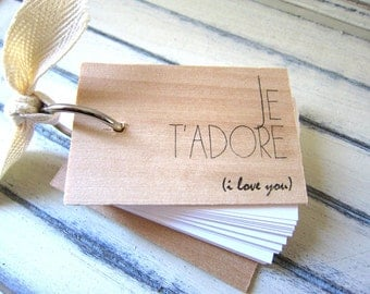 "Je t'adore Notepad - Mini wood notebook (3"" x 2"") - je t'adore - i love you"