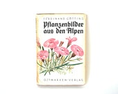 Pages of Alpine Flowers . . . Antique Book of Flowers