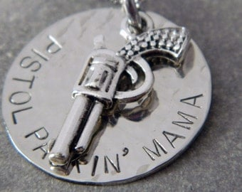 Silver Pistol Packin Mama Handstamped Necklace