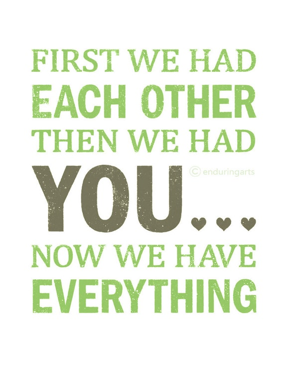 First we had each other then we had YOU nursery wall art in soft green and grey