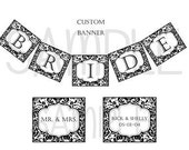 Wedding Bridal Shower Banner Customized Personalized Save the Date, Mr. and Mrs., or Your Choice C-314