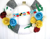 RESERVED-Felt and Yarn Wreath - Nautical - The Original Felt and Yarn Wreath