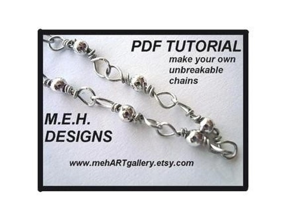 Jewelry supplies -PDF TUTORIAL- make Unbreakable Chains for bracelets ot necklaces.   no fail chains.permission to sell, instant download