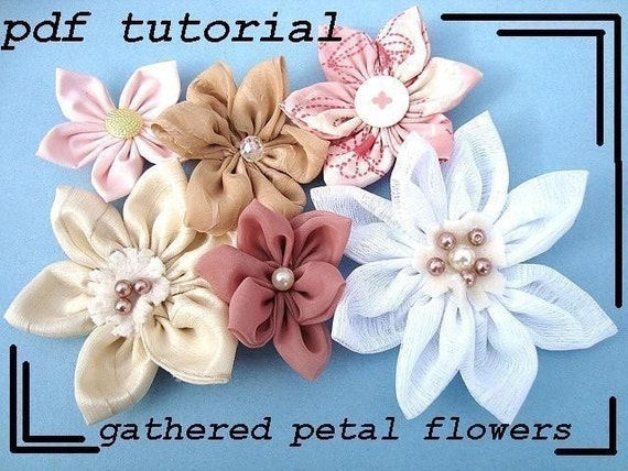 Bridal flower tutorial, fabric flower tutorial , GATHERED PETAL FLOWER num. 8  ....make them to sell..   No Sewing Machine Required