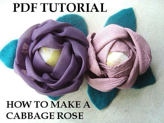 fabric flower tutorial, CABBAGE ROSE TUTORIAL num 78, No Sewing Machine required, patterns, accessories, ok to sell your finished flowers