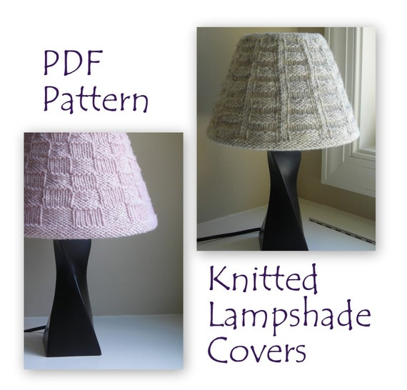 Knitted Lampshade Pattern PDF - Ribs & Squares and Basketweave covers for small lampshade - office bedroom livingroom - lighting