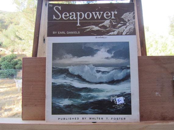 Vintage Art Book Seapower By Earl Daniels Foster 110