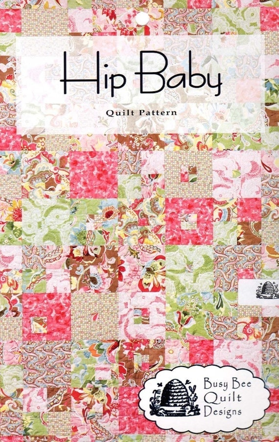 Items similar to Hip Baby Fast and Easy Baby Quilt Pattern from Busy Bee Designs on Etsy