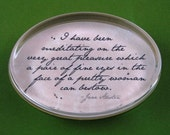 "Jane Austen ""Pride and Prejudice"" Mr. Darcy Quotation Oval Glass Paperweight - Fine Eyes"