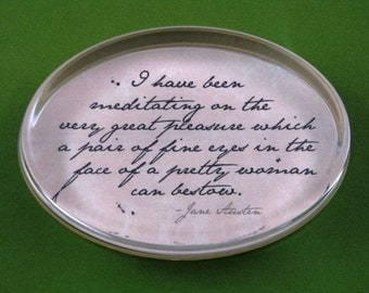 """Jane Austen """"Pride and Prejudice"""" Mr. Darcy Quotation Oval Glass Paperweight - Fine Eyes"""