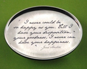 "Jane Austen Regency ""Pride and Prejudice"" Quotation Oval Glass Paperweight - Your Happiness Home Decor"
