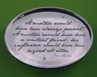 Jane Austen Regency Mother Quotation Oval Glass Paperweight - Mother