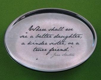 "Jane Austen Regency ""Emma"" Literary Quotation Oval Glass Paperweight - Truer Friend"