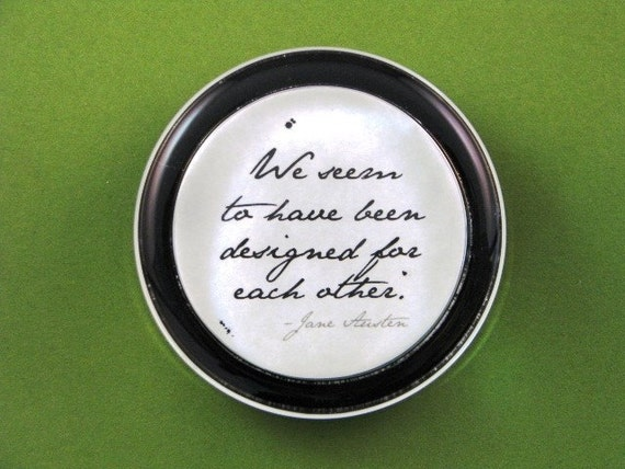 "Jane Austen Regency ""Pride and Prejudice"" Quotation Round Glass Paperweight Home Decor - Designed for Each Other"