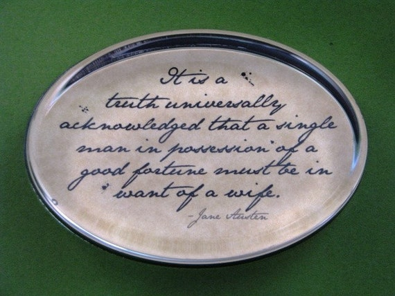 "Jane Austen Regency ""Pride and Prejudice"" Quotation Oval Glass Paperweight Home Decor - Good Fortune"