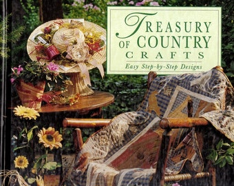 Craft book , Treasury of Country Crafts,  Easy Step by Step Designs