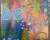 Be You - original acrylic painting