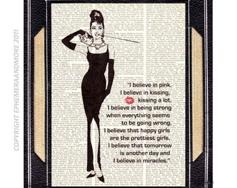 AUDREY HEPBURN art print I BELIEVE in Pink image and quote Breakfast at Tiffany's movie cinema old vintage dictionary book page 8x10, 5x7