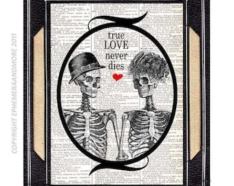 Skeletons in Love TRUE LOVE never DIES art print on vintage dictionary book page love humor spooky halloween wedding anniversary humorous