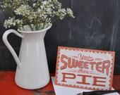 Sweeter Than Pie - Single Card
