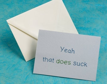 Embroidered Card, Yeah That Does Suck