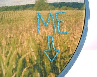 Hand Embroidered Art, You & Me (and our cornfield)