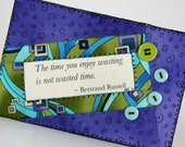 Wasting Time Quilted Fabric Postcard