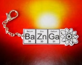 NEW BAZINGA....White  BaZnGa  zipper pull ... periodic table inspired jewelery