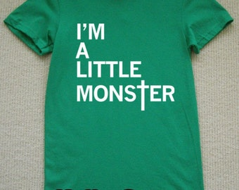 I'm A Little Monster WOMENS T-Shirt lady gaga (Kelly Green- White Ink) S, M, L, XL American Apparel