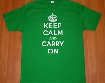 Keep Calm And Carry On MENS T-Shirt (Kelly Green- White Ink) S, M, L, XL, XXL