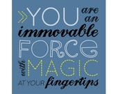 Greeting Card - You Are An Immovable Force