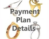 Payment Plan - Sample listing for your Custom Engagement Ring, Wedding Ring or unique Gold Ring - No interest