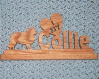 I love my Collie wood sign