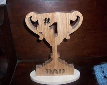Number one DAD wood trophy