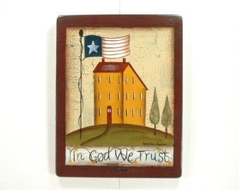 In God We Trust Hand Painted Wood Plaque 409