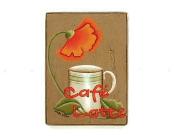 Cafe Latte Sign Hand Painted Wood Plaque 535