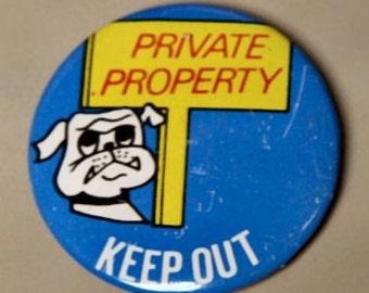 1960-70s Groovy Badge KEEP OUT BULL DOG