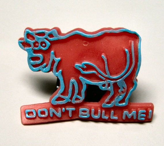 Awesome 1979 Rubber Sucker Sign DON'T BULL ME