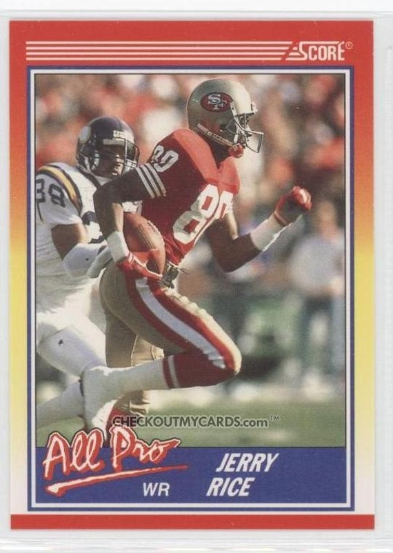 1990 Score JERRY RICE All Pro Hall of Famer Football Card